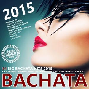 BACHATA 2015 (30 Big Bachata Hits)