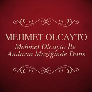 Mehmet Olcayto İle Anıların Müziğinde Dans