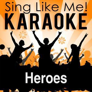Heroes (We Could Be) (Karaoke Version)