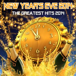 New Year's Eve 2014 - The Greatest Hits 2014