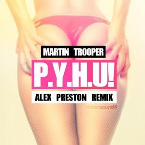 P.Y.H.U! - Remixed