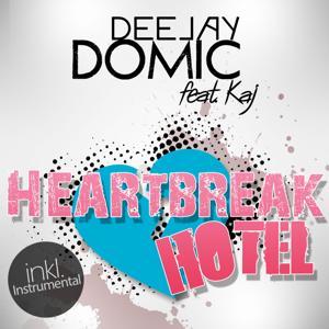 Heartbreak Hotel (feat. Kaj)