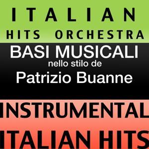 Basi Musicale Nello Stilo dei Patrizio Buanne (Instrumental Karaoke Tracks)