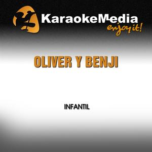 Oliver y Benji (Karaoke Version) [In The Style Of Infantil]