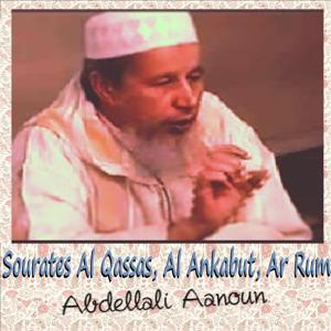 Sourates Al Qassas, Al Ankabut, Ar Rum (Quran)