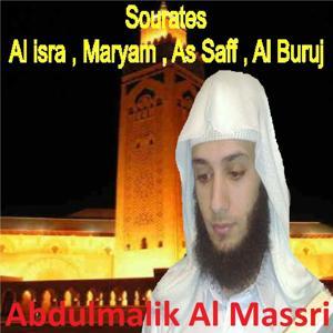 Sourates Al Isra, Maryam, As Saff, Al Buruj (Quran)
