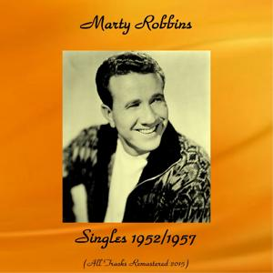 Singles 1952/1957 (All Tracks Remastered 2015)