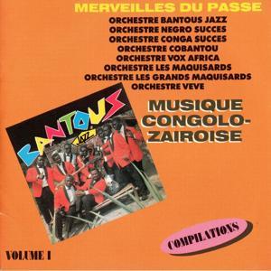 Musique Congolo-Zairoise (Merveilles du passé, vol. 1)