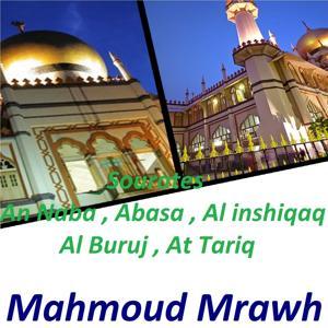 Sourates An Naba, Abasa, Al Inshiqaq, Al Buruj, At Tariq (Quran)