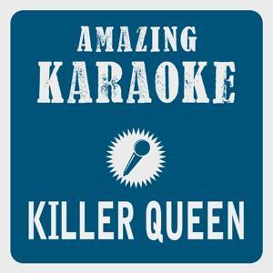 Killer Queen (Karaoke Version) (Originally Performed By Queen)