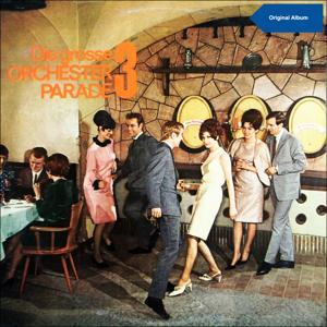 Die große Orchester Parade, Vol. 3 (Original tanzalbum)