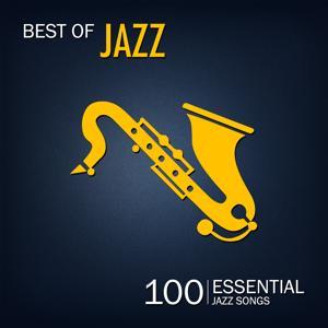 Best of Jazz (100 Essential Jazz Songs)