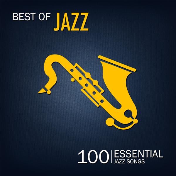 Various Artists - Best of Jazz (100 Essential Jazz Songs)