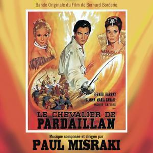 Le chevalier de Pardaillan (Bande originale du film de Bernard Borderie)
