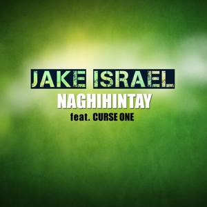 Naghihintay (feat. Curse One)