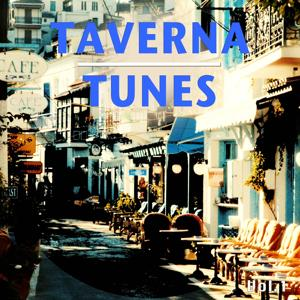 Taverna Tunes, Vol. 1 (Best Relaxed Chill out & Lounge Tunes for a Relaxed Day at the Taverna)