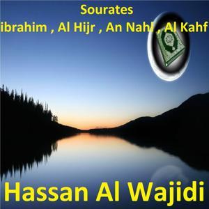 Sourates Ibrahim, Al Hijr, An Nahl, Al Kahf (Quran)