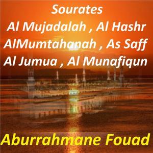 Sourates Al Mujadalah, Al Hashr, Al Mumtahanah, As Saff, Al Jumua, Al Munafiqun (Quran)