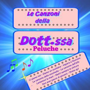 Le canzoni della Dott.ssa Peluche