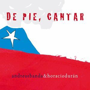 De Pie, Cantar