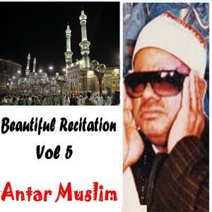 Beautiful Recitation Vol. 5 (Quran)