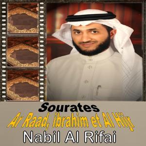 Sourates Ar Raad, Ibrahim Et Al Hijr (Quran)
