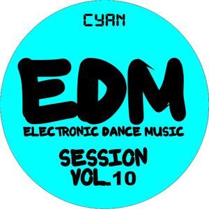 EDM Electronic Dance Music Session, Vol. 10