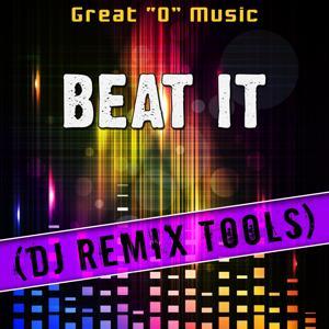 Beat It (DJ Remix Tools)