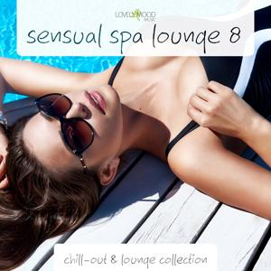 Sensual Spa Lounge 8 - Chill-Out & Lounge Collection
