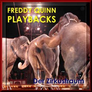 Freddy Quinn Playbacks - Karaoke Party - Der Zirkustraum