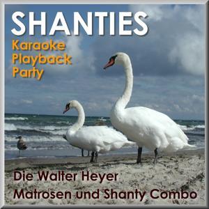 Karaoke Playback Party - Seemannslieder Shanties Shanty