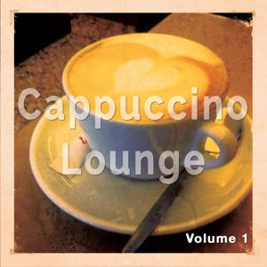 Cappuccino Lounge, Vol. 1 (Relaxed Coffee Tunes)