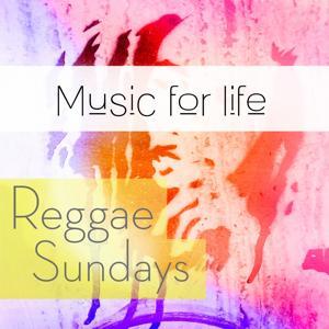 Music for Life: Reggae Sundays