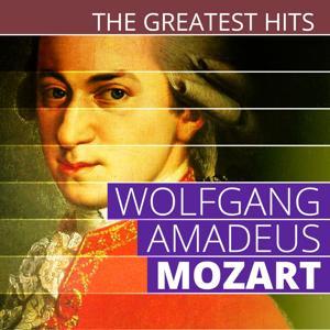 The Greatest Hits: Wolfgang Amadeus Mozart