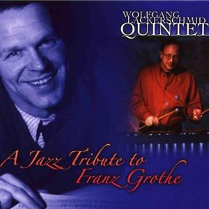 A Jazz Tribute to Franz Grothe