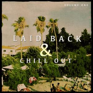 Laid Back & Chill out, Vol. 1 (Finest Mix of Smooth House & Electronic Beats)