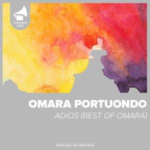 Adios (Best Of Omara)