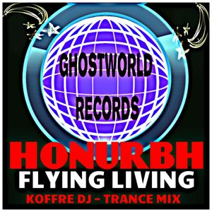 Flying Living (Koffre DJ Trance Mix)