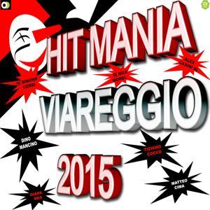 Hit Mania Viareggio 2015