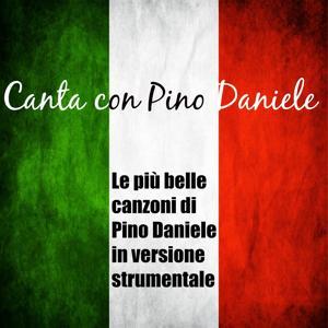 Canta con pino daniele (Le piu' belle canzoni di Pino Daniele in versione strumentale)