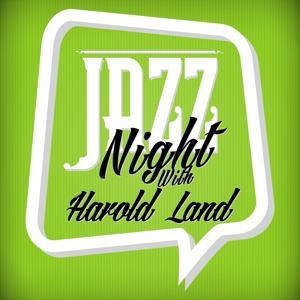 Jazz Night with Harold Land