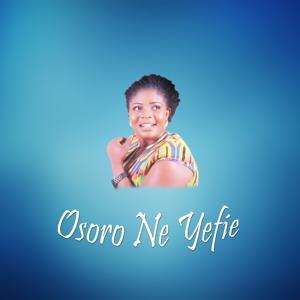 Osoro Ne Yefie