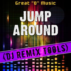 Jump Around (DJ Remix Tools)