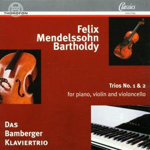 Mendelssohn: Trio No. 1 in D-Moll, Trio No. 2 in C-Moll