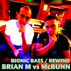 Bionic Bass / Rewind