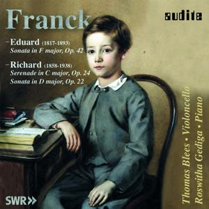 Eduard Franck & Richard Franck: Works for Violoncello and Piano
