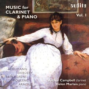 Works for Clarinet and Piano by Schumann, Debussy, Saint-Saëns, Poulenc and Arnold