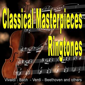 Ringtones - Classical Masterpieces