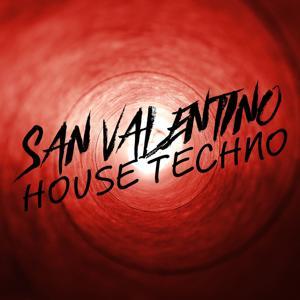 San Valentino House Techno
