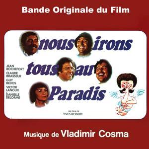 Nous irons tous au paradis (Bande originale du film d'Yves Robert)